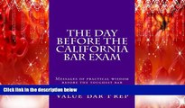 different   The Day Before The California Bar Exam: Messages of practical wisdom before the