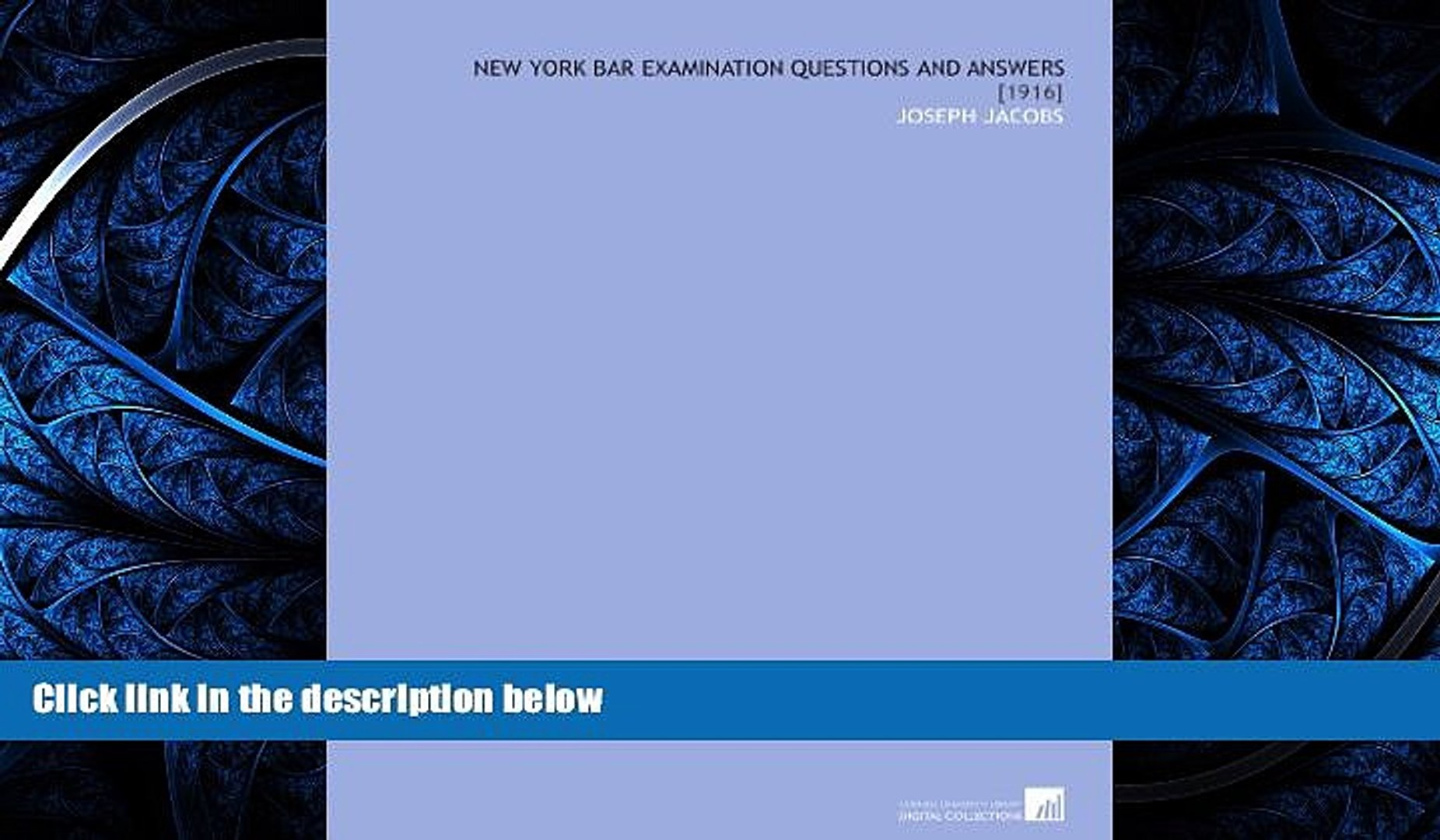 different   New York Bar Examination Questions and Answers: [1916]