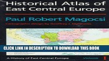 Read Now Historical Atlas of East Central Europe (A History of East Central Europe, Vol 1)