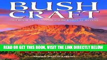 [EBOOK] DOWNLOAD Bushcraft: Outdoor Skills and Wilderness Survival READ NOW