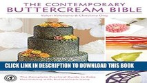 Ebook The Contemporary Buttercream Bible: The Complete Practical Guide to Cake Decorating with