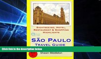 Full [PDF]  Sao Paulo Travel Guide: Sightseeing, Hotel, Restaurant   Shopping Highlights by Shawn
