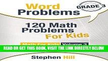 EBOOK] DOWNLOAD Word Problems: 120 Math Problems For Kids: Math Workbook Grade 3 (Math For Kids) PDF