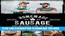 Best Seller Homemade Sausage: Recipes and Techniques to Grind, Stuff, and Twist Artisanal Sausage