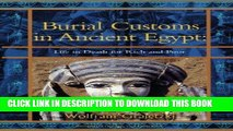 PDF Burial Customs in Ancient Egypt: Life in Death for Rich