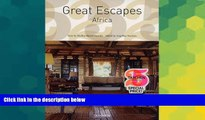 Must Have  Great Escapes Africa (Great Escapes: Taschen 25th Anniversary Special)  READ Ebook