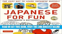 EBOOK] DOWNLOAD Japanese For Fun Phrasebook   Dictionary: The Easy Way to Learn Japanese Quickly