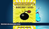 FREE PDF  Minecraft: 50 Minecraft Seeds: The Top 50 Outstanding Minecraft Seeds You Must Explore