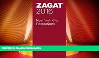 Big Deals  2016 New York City Restaurants (Zagat Survey: New York City Restaurants)  Full Read