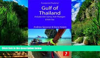 Books to Read  Gulf of Thailand: Includes Koh Samui, Koh Phangan   Koh Tao (Footprint Focus)  Best