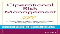 Best Seller Operational Risk Management: A Case Study Approach to Effective Planning and Response