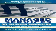 Ebook Managed Services in a Month - Build a Successful It Service Business in 30 Days - 2nd Ed.
