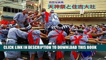 [New] Ebook Ryosai : Photo Gallery Tenjin-Matsuri Festival and Sumiyoshi Taisha Shrine (Japanese