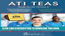 Best Seller ATI TEAS Study Guide Version 6: TEAS 6 Test Prep and Practice Test Questions for the