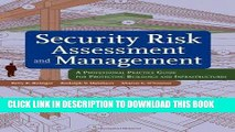 Ebook Security Risk Assessment and Management: A Professional Practice Guide for Protecting