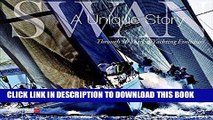 [PDF] Swan: A Unique Story: Through 50 Years of Yachting Evolution Popular Collection