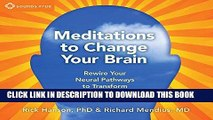 [Ebook] Meditations to Change Your Brain: Rewire Your Neural Pathways to Transform Your Life