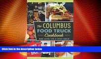 Big Deals  Columbus Food Truck Cookbook, The (American Palate)  Best Seller Books Best Seller