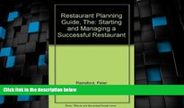 Big Deals  The Restaurant Planning Guide: Starting and Managing a Successful Restaurant by Peter