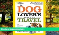 Books to Read  The Dog Lover s Guide to Travel: Best Destinations, Hotels, Events, and Advice to