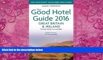 Big Deals  Good Hotel Guides 2016 Great Britain and Ireland  Full Ebooks Best Seller