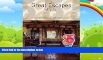 Books to Read  Great Escapes Africa (Great Escapes: Taschen 25th Anniversary Special)  Full Ebooks