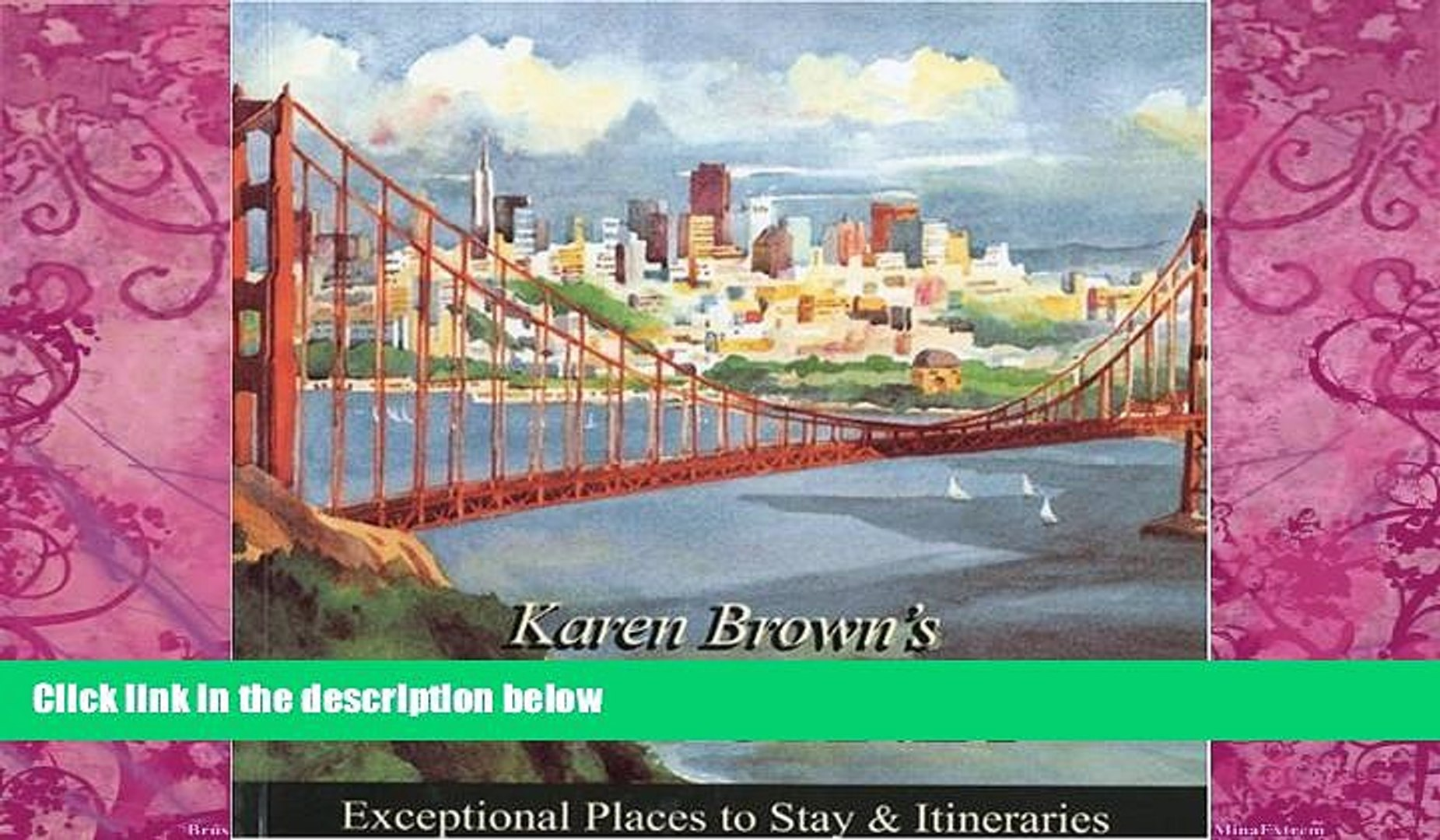 Books to Read  Karen Brown s California 2010: Exceptional Places to Stay   Itineraries (Karen