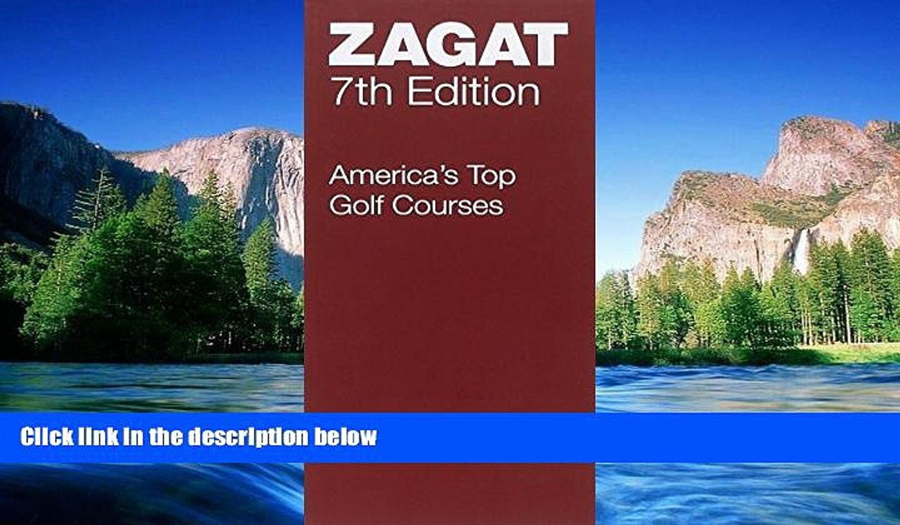 READ FULL  America s Top Golf Courses Seventh Edition (Zagatsurvey : America s Top Golf Courses)