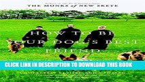 [Ebook] How to Be Your Dog s Best Friend: The Classic Training Manual for Dog Owners (Revised