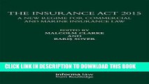 [PDF] The Insurance Act 2015: A New Regime for Commercial and Marine Insurance Law Full Collection