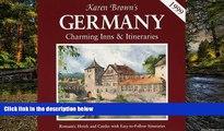Must Have  KB GERMANY 99:INNS ITIN (Karen Brown s Country Inns Series)  Premium PDF Online Audiobook