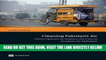 [FREE] EBOOK Cleaning Pakistan s Air: Policy Options to Address the Cost of Outdoor Air Pollution