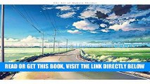 [READ] EBOOK A Sky Longing for Memories: The Art of Makoto Shinkai ONLINE COLLECTION
