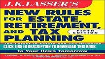 [FREE] EBOOK JK Lasser s New Rules for Estate, Retirement, and Tax Planning ONLINE COLLECTION
