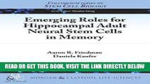 [READ] EBOOK Emerging Roles for Hippocampal Adult Neural Stem Cells in Memory (Colloquium Series