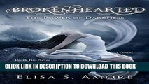 Read Now Brokenhearted - The Power of Darkness: (The Touched Paranormal Angel Romance Series, Book