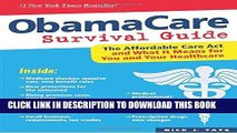 [FREE] EBOOK ObamaCare Survival Guide: The Affordable Care Act and What It Means for You and Your