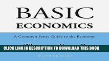 [FREE] EBOOK Basic Economics, Fifth Edition: A Common Sense Guide to the Economy ONLINE COLLECTION