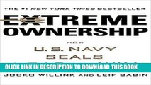[FREE] EBOOK Extreme Ownership: How U.S. Navy SEALs Lead and Win BEST COLLECTION