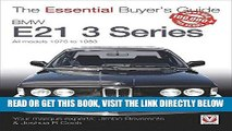 [FREE] EBOOK BMW E21 3 Series: All models 1975 to 1983 (The Essential Buyer s Guide) ONLINE