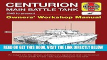 [READ] EBOOK Centurion Main Battle Tank: 1946 to present (Owners  Workshop Manual) ONLINE COLLECTION