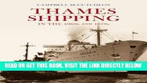 [READ] EBOOK Thames Shipping in the 60s and 70s BEST COLLECTION