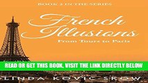 [FREE] EBOOK From Tours to Paris: French Illusions, Book 2 ONLINE COLLECTION