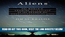 [READ] EBOOK Aliens: The World s Leading Scientists on the Search for Extraterrestrial Life ONLINE