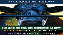 [FREE] EBOOK Cowspiracy: The Sustainability Secret ONLINE COLLECTION