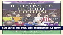 [READ] EBOOK The Illustrated History of Football ONLINE COLLECTION