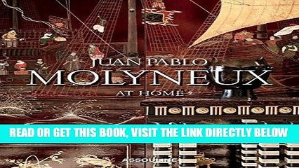 [READ] EBOOK Juan Pablo Molyneux: At Home ONLINE COLLECTION