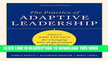 [PDF] The Practice of Adaptive Leadership: Tools and Tactics for Changing Your Organization and