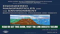 [READ] EBOOK Engineered Nanoparticles and the Environment: Biophysicochemical Processes and