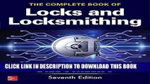 [FREE] EBOOK The Complete Book of Locks and Locksmithing, Seventh Edition ONLINE COLLECTION